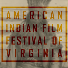 American Indian Film Festial of Virginia